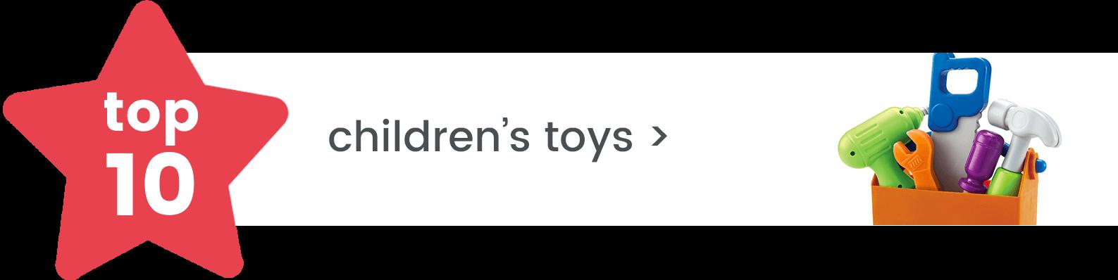 top 10 children's toys