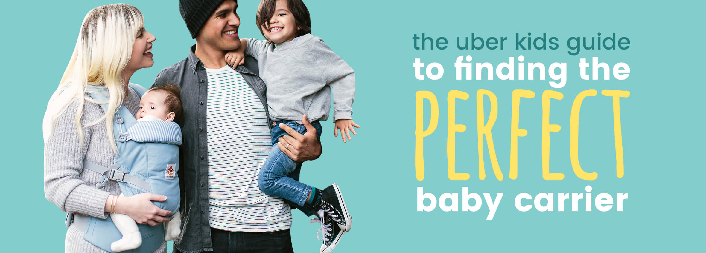 The Uber Kids guide to finding the perfect baby carrier