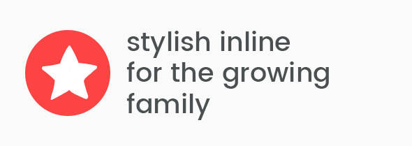 Stylish inline for the growing family