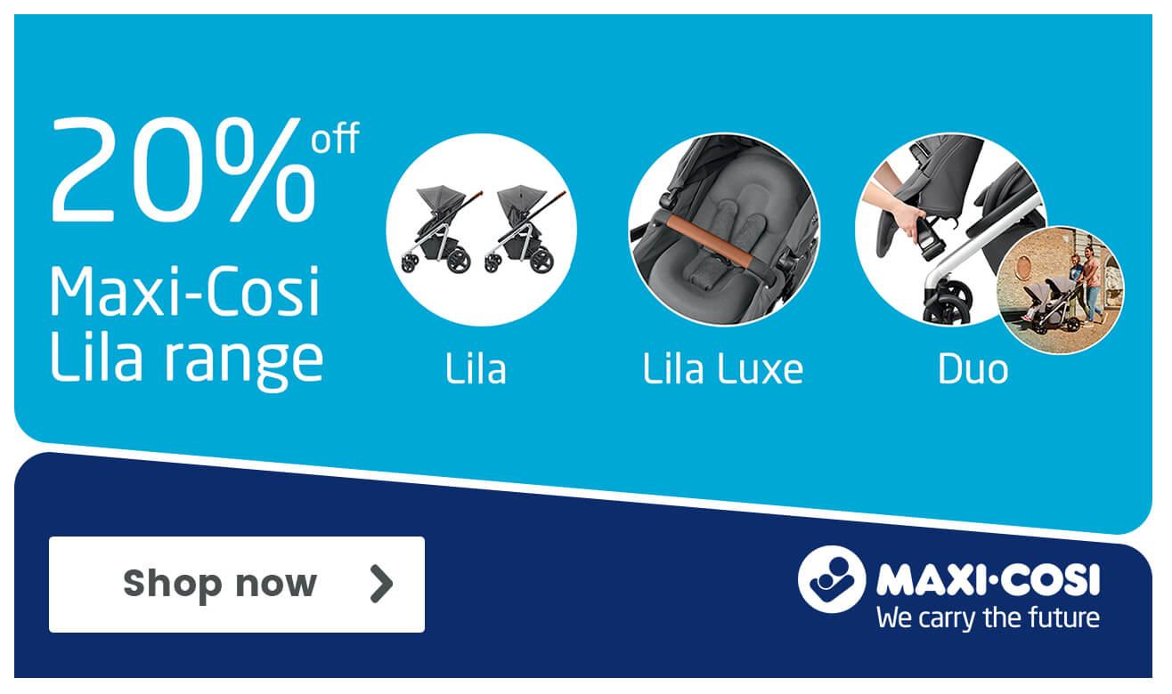 20% off the Maxi-Cosi Lila Range