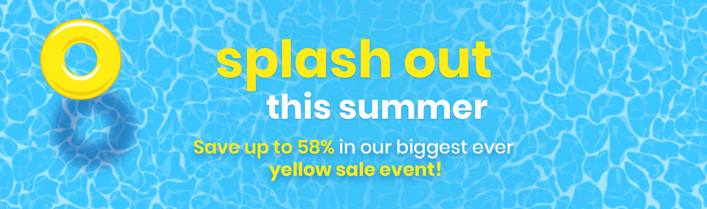 Save up to 58% in Our Biggest Ever Sale Event