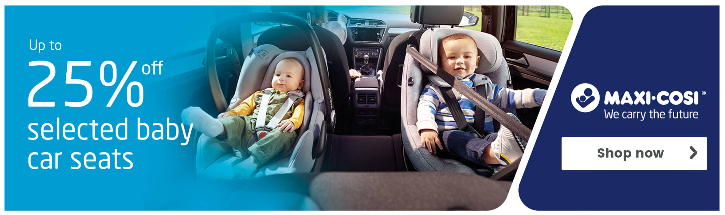 Up to 25% off Selected Maxi-Cosi Baby Car Seats