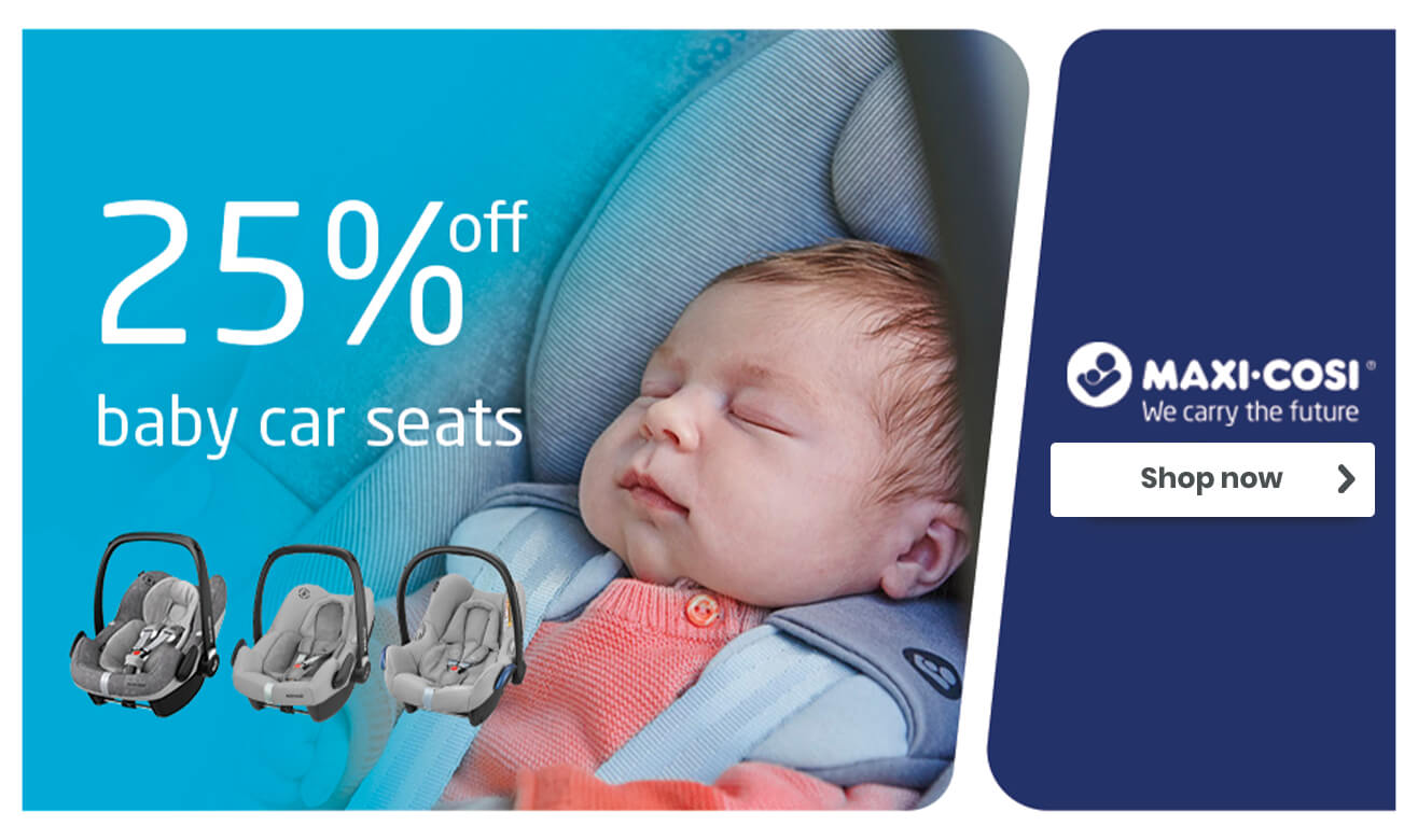 25% off Maxi-Cosi Baby Car Seats