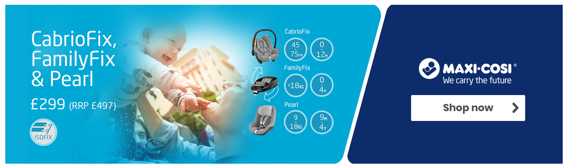 CabrioFix, FamilyFix & Pearl Bundle Now £299