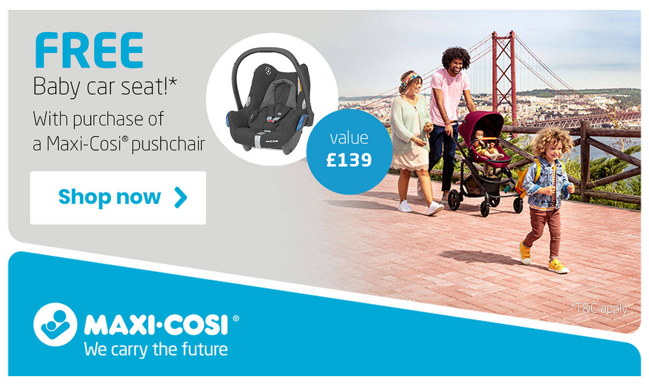 Free car seat with every Maxi Cosi!
