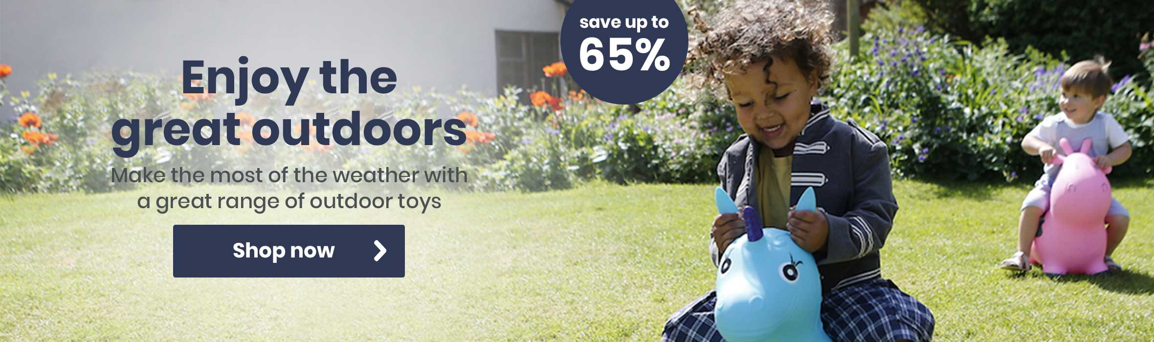 Enjoy the great outdoors and save up to 65%