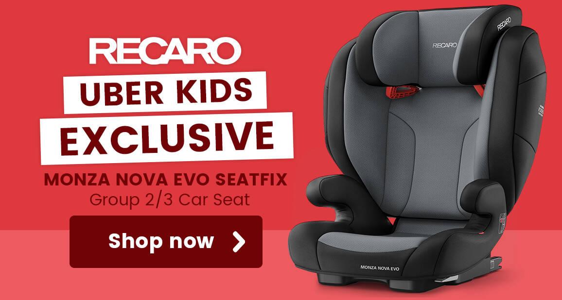 Uber Kids Exclusive Recaro Monza Nova EVO Seatfix