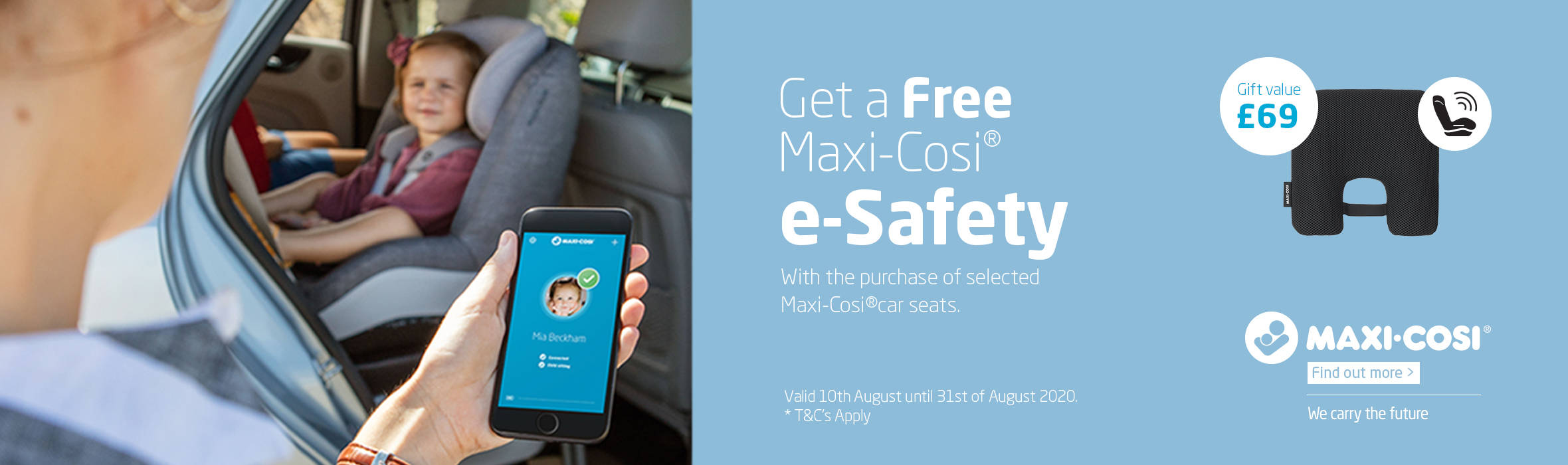 Get a Free Maxi-Cosi e-Safety with the purchase of selected Maxi-Cosi Car Seats