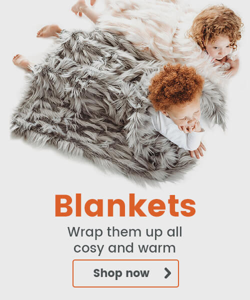 Wrap them up all cosy and warm