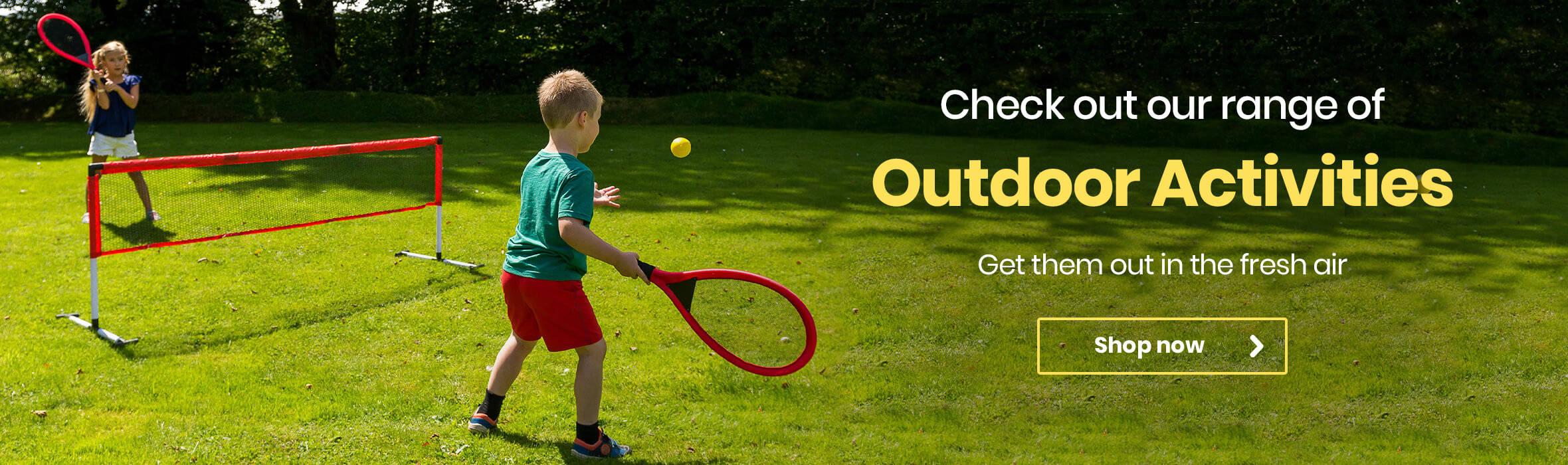 Shop our range of Outdoor Activities!