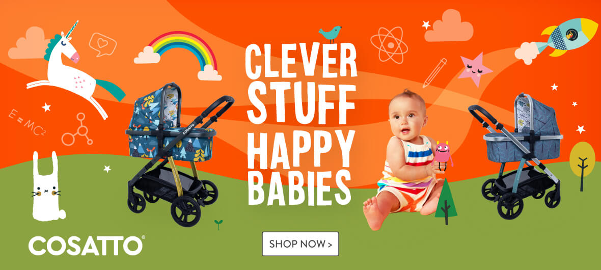 Cosatto - Clever Stuff. Happy Babies